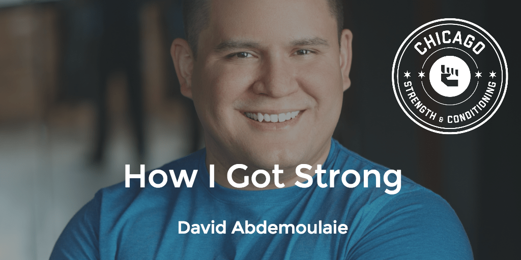 How I Got Strong - David Abdemoulaie